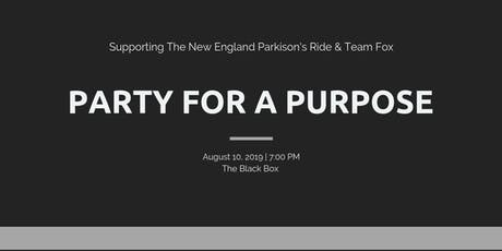 Party for a Purpose - 2019 Summer Gathering tickets