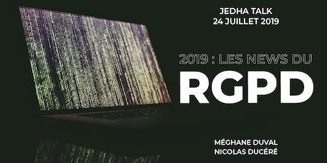 2019 : qu'en est-il du RGPD ? - Nicolas & Méghane, DPO & Juriste @ KaOra Partners billets