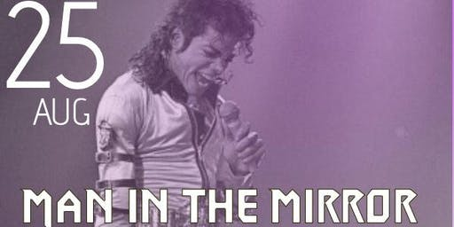 Man in the Mirror: Michael Jackson Tribute