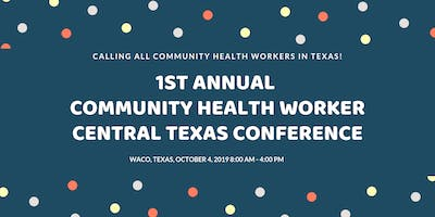 1st Annual Community Health Worker - Central Texas Symposium
