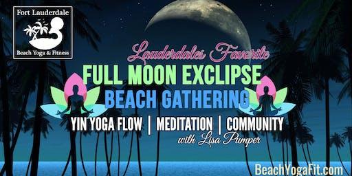 FULL MOON ECLIPSE BEACH YOGA MEDITATION & MORE : $10 at door