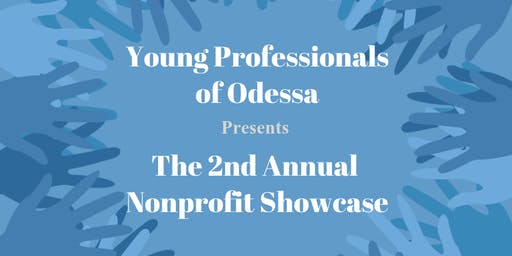 Young Professionals of Odessa Presents The 2nd Annual Non-Profit Showcase