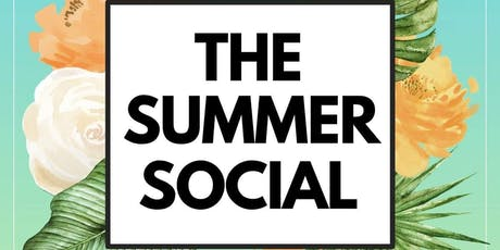 The Summer Social: Part Two tickets