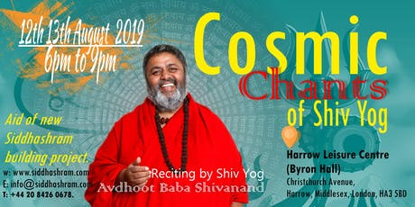 Cosmic chants of shiv yog Reciting by Shiv Yog Guru Avdhoot Baba Shivanand tickets