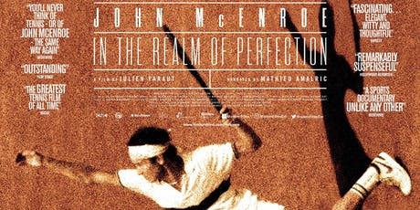 In The Realm of Perfection - John McEnroe Documentary tickets