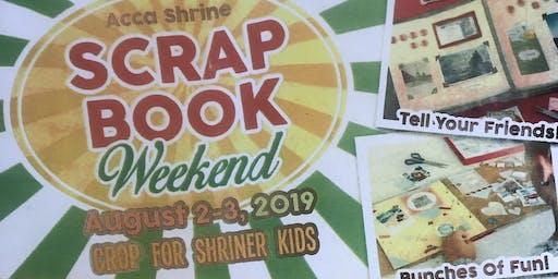 ACCA Shrine Scrap Book Weekend, Crop for Shriner Kids