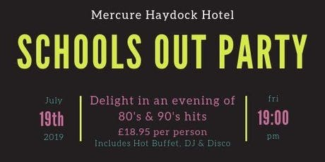 Schools Out Party Night tickets