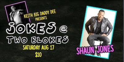 Jokes at Two Blokes with Shaun Jones