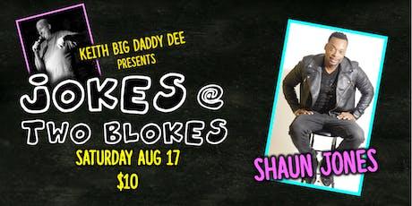 Jokes at Two Blokes with Shaun Jones tickets