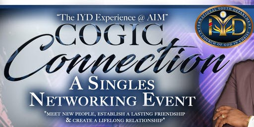 IYD Presents: COGIC Connection - A Singles Networking Event