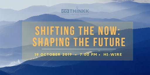 CoThinkk Awards Night: Shifting the Now: Shaping the Future