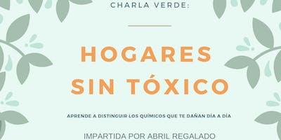 CHARLA VERDE: HOGARES SIN TÓXICO