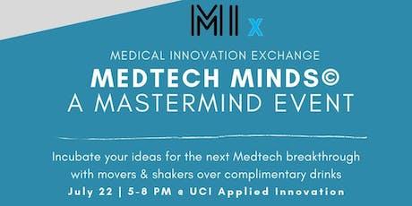 Medtech Minds© - A MasterMind Event tickets
