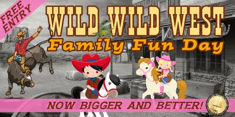 Wild Wild West Mega Family Fun Day!   tickets