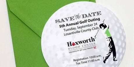 Hoxworth Blood Center  5th Annual Golf Outing tickets