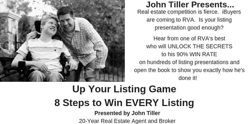 Up Your Listing Game...8 Steps to Win EVERY Listing
