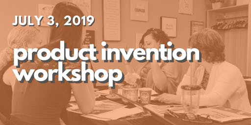 Product Invention Workshop