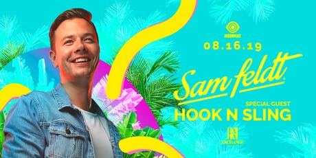 Sam Feldt with Hook N Sling tickets