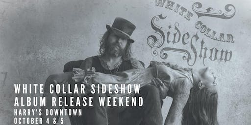 White Collar Sideshow LIVE @ Harry's-FRIDAY EVENING
