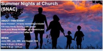 Summer Nights At Church - SNAC!