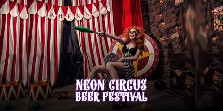 Neon Circus Beer Festival tickets