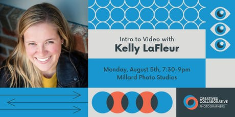 Intro to Video with Kelly LaFleur tickets