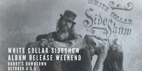 White Collar Sideshow LIVE @ Harry's-SATURDAY MATINEE tickets