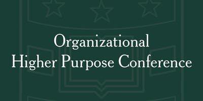 Organizational Higher Purpose Conference