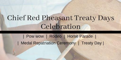 Chief Red Pheasant Treaty Days Celebration