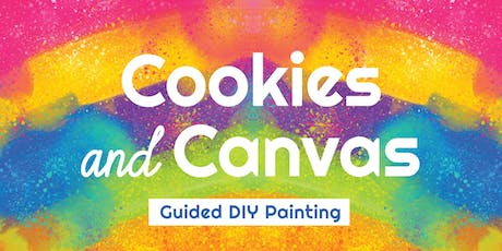 Cookies and Canvas tickets