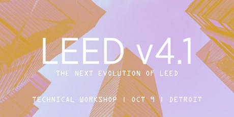 USGBC LEED v4.1 Technical Workshop - Detroit tickets