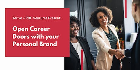Arrive + RBC Present: Open Career Doors with your Personal Brand tickets