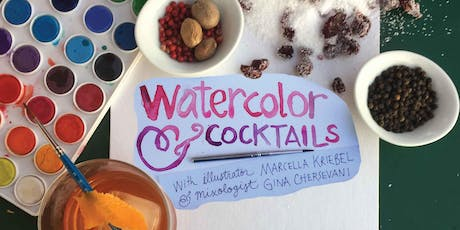 August Watercolor and Cocktails: An Evening of Drinks & Painting												(In or outside the lines + Paint and Sip) tickets