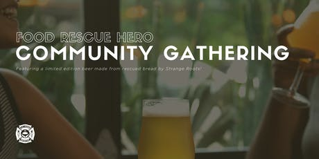 Food Rescue Hero Community Gathering tickets