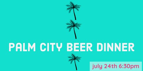 Palm City Beer Dinner at WOB tickets