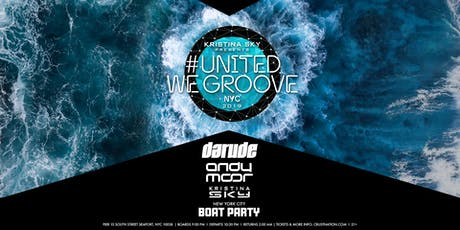 Kristina Sky Presents UNITED WE GROOVE with DARUDE, Andy Moor, Kristina Sky tickets