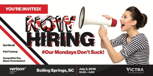 Hiring Event for Victra July 2 in Boiling Springs, SC (HIRING ON THE SPOT)