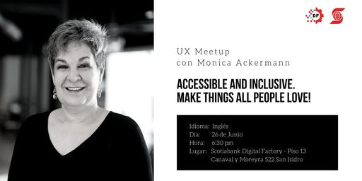 Accessible and Inclusive. Make things all people love!
