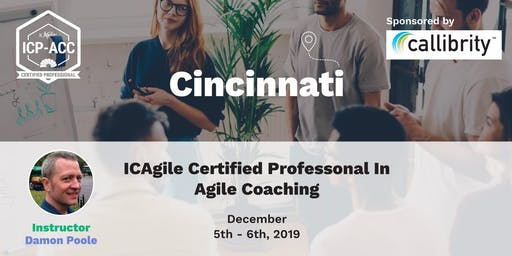 Agile Coach Workshop with ICP-ACC Certification - Cincinnati - Dec 5