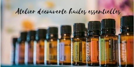 Atelier découverte sur les huiles essentielles Doterra billets