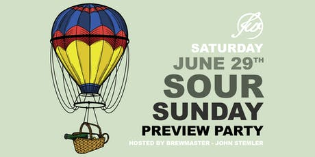 Sour Sunday Preview Party - Hosted by John Stemler tickets