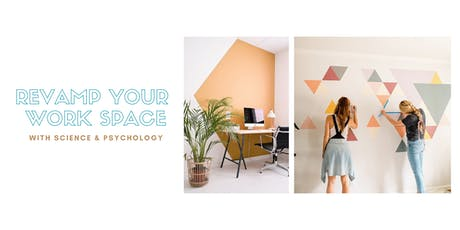 Revamp Your Personal Workspace With Science and Psychology tickets