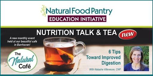 NFP NUTRITION TALK & TEA:  6 Tips Toward Improved Digestion