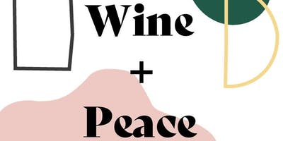 Wine + Peace: An Interactive Experience