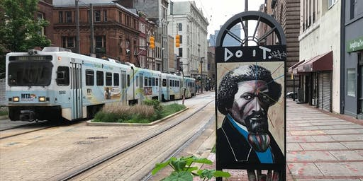 Walking Tour:  The Lost History of Frederick (Bailey) Douglass in Baltimore, 1824 - 1895