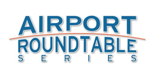Airport Roundtable Series 2019 - Grand Rapids