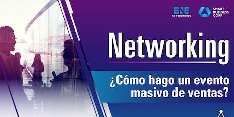 Networking: ¿Cómo hago un evento masivo de ventas? entradas