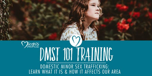 Micah's Promise - DMST 101 - Awareness Training - September Midday