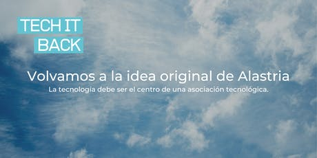 Tech it back - Volvamos a la idea original de Alastria (Barcelona) entradas