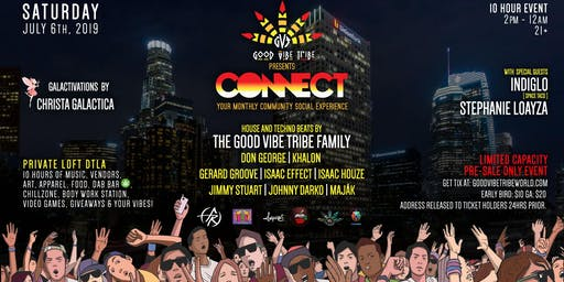 "Good Vibe Tribe ""CONNECT"" DTLA 10hr. Loft Experience!"